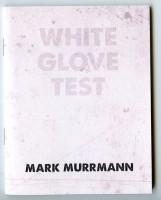 https://www.markmurrmann.com/files/gimgs/th-82_85_whiteglovetest_01_v2.jpg